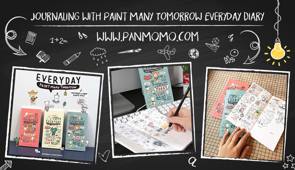 Paint Many Tomorrow Everyday Diary